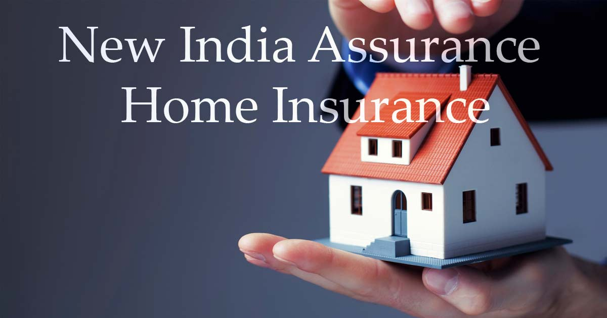 New India Assurance Home Insurance